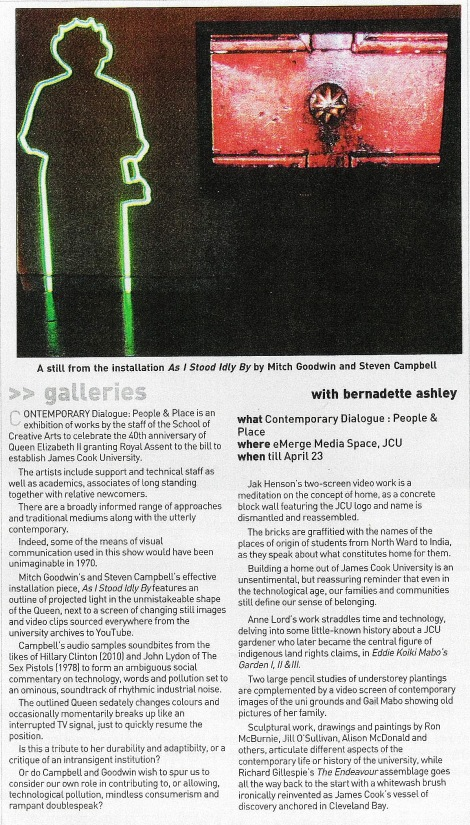 "Review of the JCU 40th Anniversary staff exhibition featuring ""As I Stood Idly By"" by Goodwin & Campbell (Townsville Bulletin, 2010)"